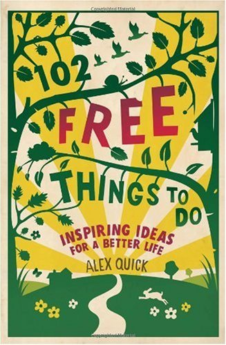 102-free-things-to-do-inspiring-ideas-for-a-better-life-13734685